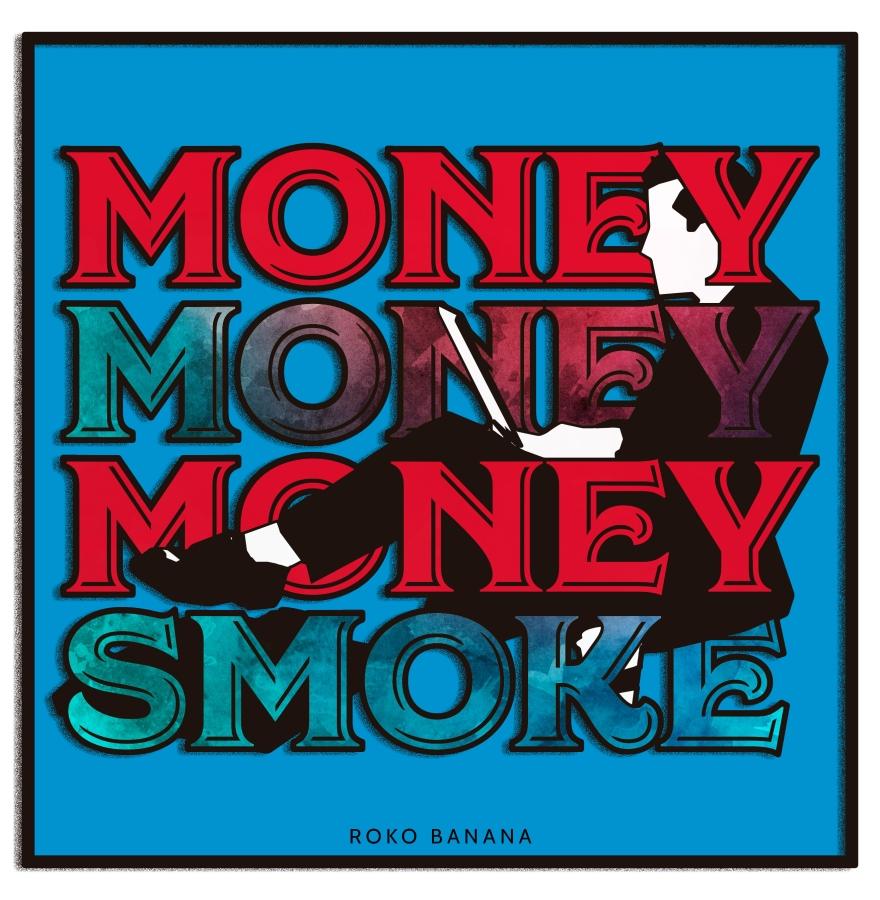 moneymoney-smoke